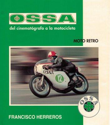 OSSA DEL CINEMATOGRAFO A LA MOTOCICLETA