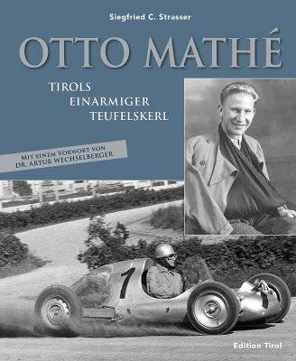 OTTO MATHE' - TIROLS EINARMIGER TEUFELSKERL