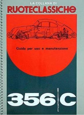 PORSCHE 356C - GUIDA PER USO E MANUTENZIONE