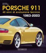 PORSCHE 911 40 ANNI DI EVOLUZIONE TECNICA 1963-2003