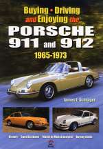 PORSCHE 911 AND 912 1965-73 BUYING DRIVING AND ENJOYING THE