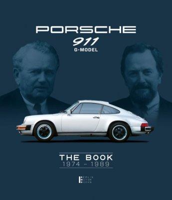 PORSCHE 911 G-MODEL THE BOOK 1974 - 1989