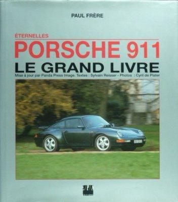 PORSCHE 911 LE GRAND LIVRE, ETERNELLES