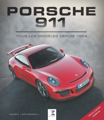 PORSCHE 911, TOUS LES MODELES DEPUIS 1964