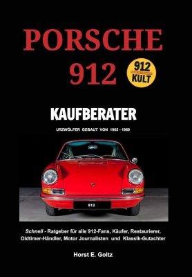 PORSCHE 912 KAUFBERATER (HARDBOUND EDITION)