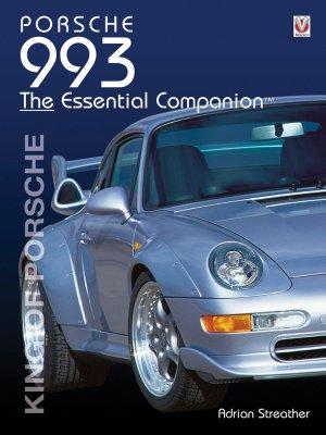 PORSCHE 993 THE ESSENTIAL COMPANION