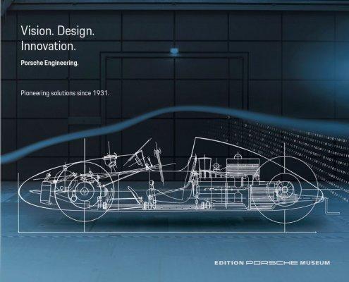 PORSCHE ENGINEERING - VISION. CONSTRUCTION. INNOVATION.