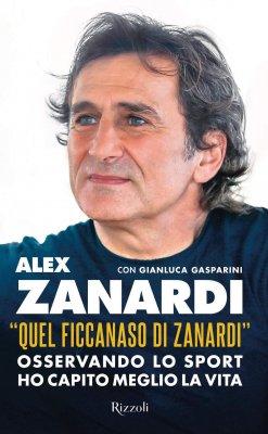 QUEL FICCANASO DI ZANARDI. OSSERVANDO LO SPORT HO CAPITO MEGLIO LA VITA.