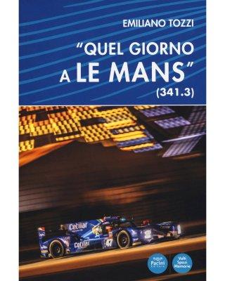 QUEL GIORNO A LE MANS (341.3)
