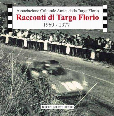 RACCONTI DI TARGA FLORIO 1960 - 1977