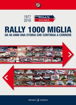 RALLY MILLE MIGLIA 1977 - 2016
