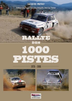 RALLYE DES 1000 PISTES 1976 - 1986