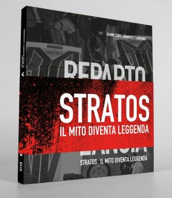 REPARTO CORSE LANCIA - STRATOS IL MITO DIVENTA LEGGENDA