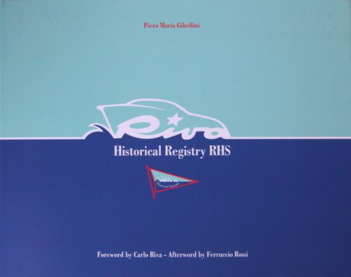 RIVA HISTORICAL REGISTRY RHS