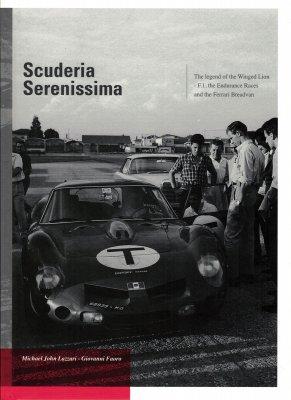 SCUDERIA SERENISSIMA - THE LEGEND OF THE WINGED LION