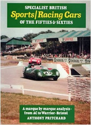 SPECIALIST BRITISH SPORTS/RACING CARS OF THE FIFTIES & SIXTIES