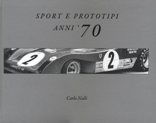 SPORT E PROTOTIPI ANNI '70