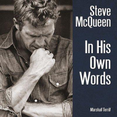 STEVE MCQUEEN IN HIS OWN WORDS