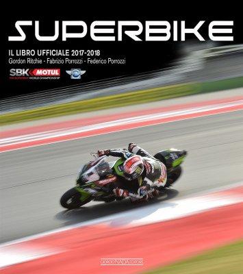 SUPERBIKE 2017 2018 IL LIBRO UFFICIALE