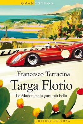 TARGA FLORIO - LE MADONIE E LA GARA PIU' BELLA