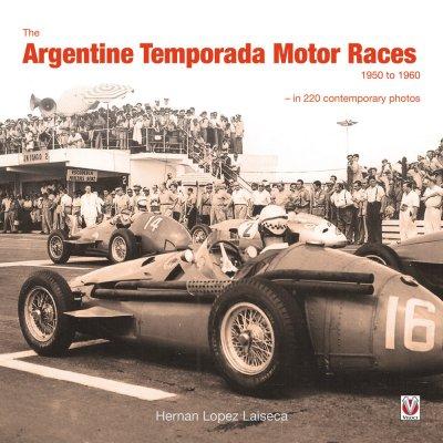 THE ARGENTINE TEMPORADA MOTOR RACES
