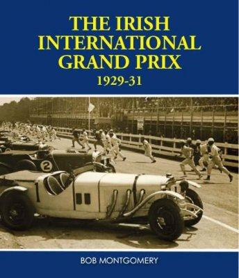 THE IRISH INTERNATIONAL GRAND PRIX 1929-31