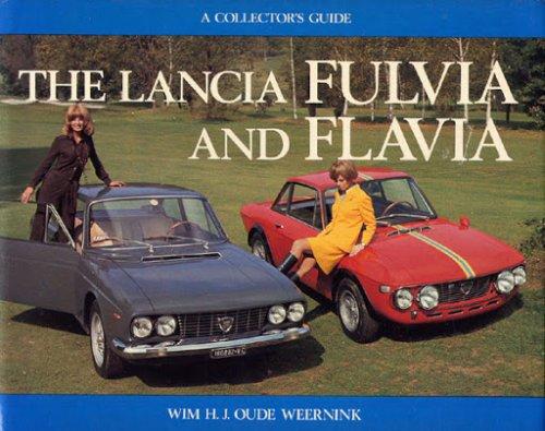 THE LANCIA FULVIA AND FLAVIA (RILEGATO)