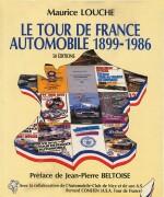 TOUR DE FRANCE AUTOMOBILE 1899-1986, LE