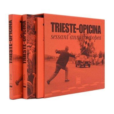 TRIESTE OPICINA SESSANT'ANNI DI EPOPEA (3 VOL.)