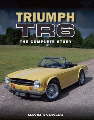 TRIUMPH TR6: THE COMPLETE STORY