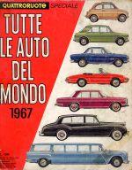 TUTTE LE AUTO DEL MONDO 1967 - QUATTRORUOTE