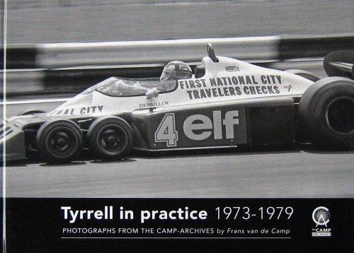 TYRRELL IN PRACTICE 1973-1979