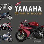 YAMAHA 50 ANNI DI SUCCESSI