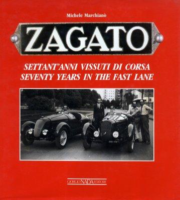ZAGATO SETTANT'ANNI VISSUTI DI CORSA