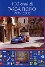 100 ANNI DI TARGA FLORIO 1906-2006