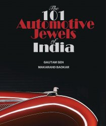 101 AUTOMOTIVE JEWELS OF INDIA: COLLECTOR'S EDITION