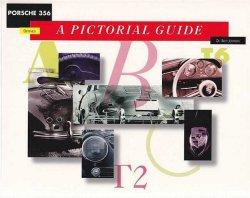 PORSCHE 356 DEFINED, A PICTORIAL GUIDE