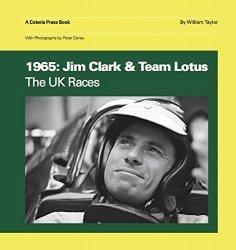 1965: JIM CLARK & TEAM LOTUS THE UK RACES