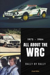1973-1984 - ALL ABOUT THE WRC - RALLY BY RALLY