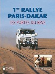 1ER RALLYE PARIS-DAKAR - LES PORTES DU REVE