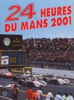 24 HEURES DU MANS 2001 LES (FR)
