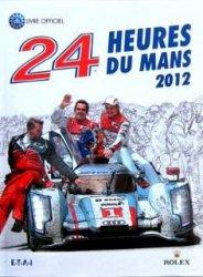 24 HEURES DU MANS 2012 LES (FR)