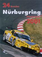 24 STUNDEN NURBURGRING NORDSCHLEIFE 2001