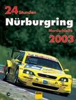 24 STUNDEN NURBURGRING NORDSCHLEIFE 2003