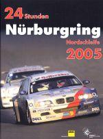 24 STUNDEN NURBURGRING NORDSCHLEIFE 2005