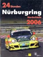 24 STUNDEN NURBURGRING NORDSCHLEIFE 2006