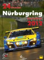 24 STUNDEN NURBURGRING NORDSCHLEIFE 2012