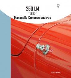 250 LM *5895* MARANELLO CONCESSIONAIRES