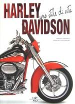 HARLEY DAVIDSON UNO STILE DI VITA