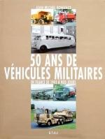 50 ANS DE VEHICULES MILITAIRES VOL. 2